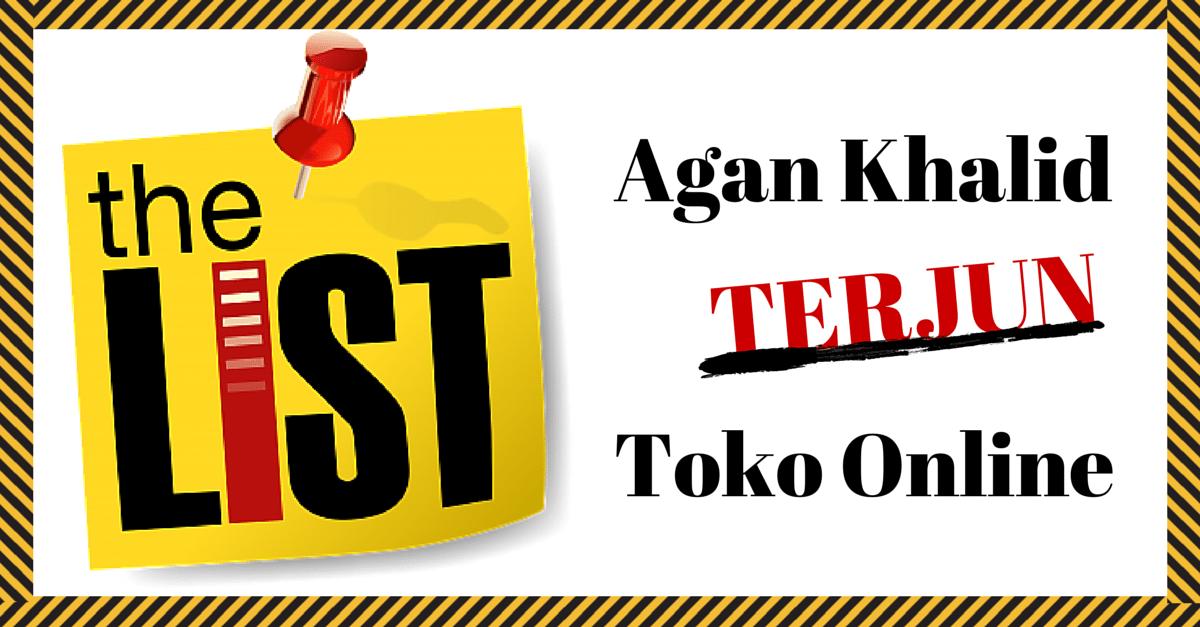 Agan Khalid TERJUN Toko Online